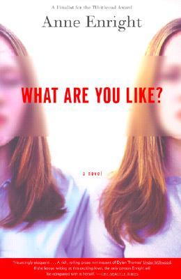 What are You Like? by Anne Enright