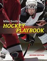 Mike Smith's Hockey Playbook