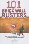101 Brick Wall Busters: Solutions to Overcome Your Genealogical Challenges