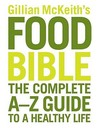 Gillian Mckeith's Health Food Bible