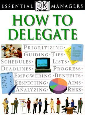 Get How to Delegate (DK Essential Managers) by Robert Heller ePub
