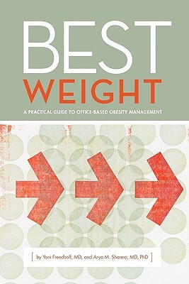 Best Weight by Yoni Freedhoff