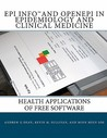 Epi Info And Open Epi In Epidemiology And Clinical Medicine: Health Applications Of Free Software