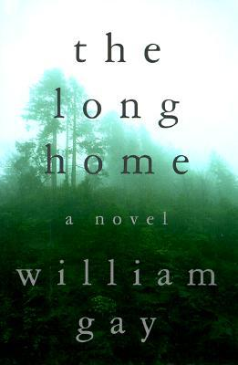 Find The Long Home by William Gay PDF