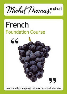 French Foundation Course - Michel Thomas