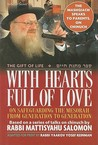 With Hearts Full of Love: On Safeguarding the Mesorah from Generation to Generation