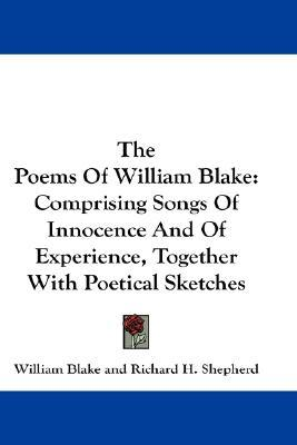 The Poems of William Blake by William Blake