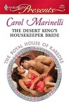 The Desert King's Housekeeper Bride by Carol Marinelli