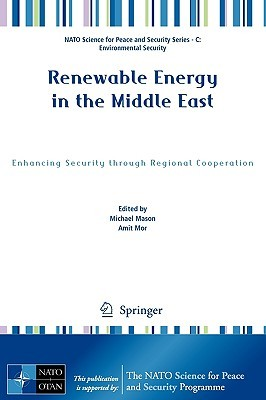 Renewable Energy in the Middle East: Enhancing Security Through Regional Cooperation