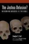 The Joshua Delusion? Rethinking Genocide in the Bible