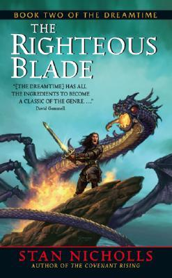 The Righteous Blade by Stan Nicholls