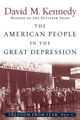 The American People in the Great Depression by David M. Kennedy