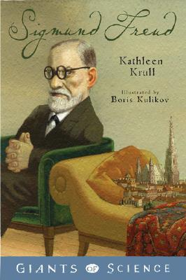 Sigmund Freud by Kathleen Krull