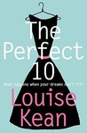The Perfect 10 by Louise Kean