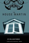 The House Martin by William Parker