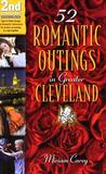 52 Romantic Outings in Greater Cleveland