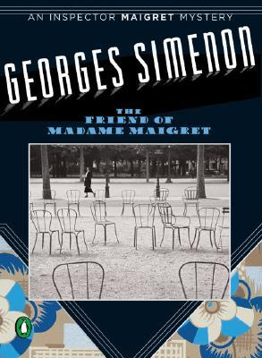 The Friend of Madame Maigret (Maigret #34)