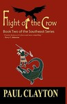 Flight of the Crow (The Southeast Series #2)
