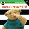 Where's Your Nose? (Begin Smart Series)