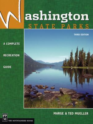 Washington State Parks: A Complete Recreation Guide