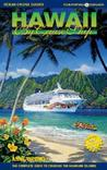 Hawaii by Cruise Ship: The Complete Guide to Cruising the Hawaiian Islands [With Giant Pull-Out Map]