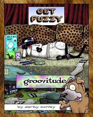 Groovitude by Darby Conley