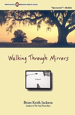Walking Through Mirrors