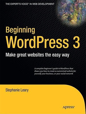 Beginning WordPress 3 by Stephanie Leary