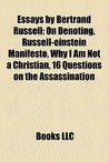 Essays by Bertrand Russell by Bertrand Russell