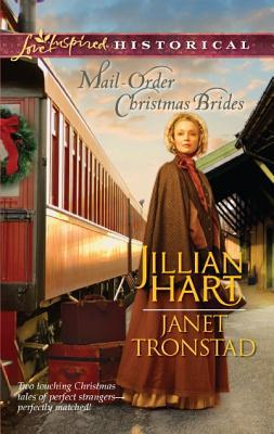 Mail-Order Christmas Brides by Jillian Hart