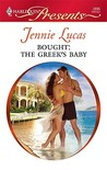 Bought: The Greek's Baby (Harlequin Presents, #2895)