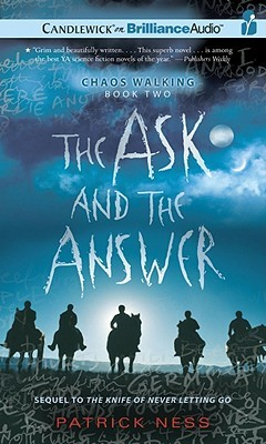 Ask and the Answer, The by Patrick Ness