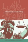 Multicultural Jurisprudence: Comparative Perspectives on the Cultural Defence