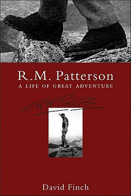 R.M. Patterson: A Life of Great Adventure