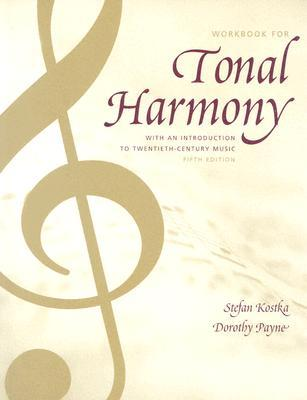 Tonal Harmony Wkbk with Wkbk Audio CD and Finale CD-ROM by Stefan Kostka