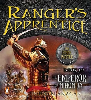 The Emperor of Nihon-Ja (Ranger's Apprentice, #10) by John Flanagan
