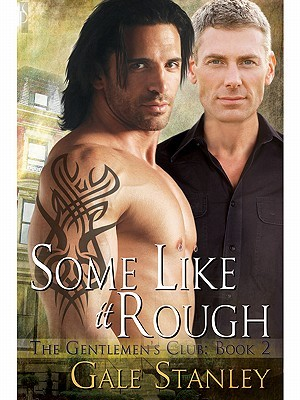 Some Like it Rough by Gale Stanley