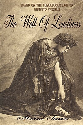 The Well of Loneliness by Michael Tanner