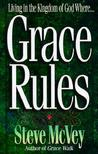 Grace Rules by Steve McVey