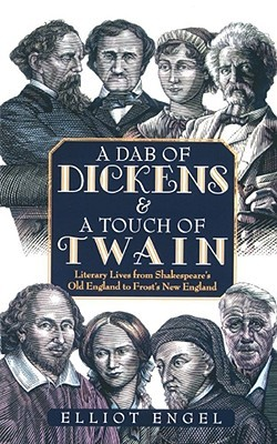 A Dab of Dickens & A Touch of Twain by Elliot Engel