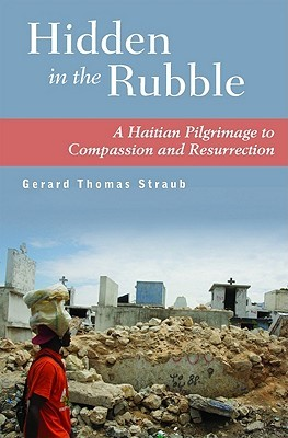 Hidden in the Rubble by Gerard Thomas Straub
