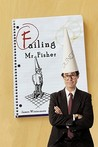 Failing Mr. Fisher