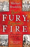 God's Fury, England's Fire: A New History of the English Civil Wars