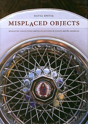 Misplaced Objects by Silvia Spitta