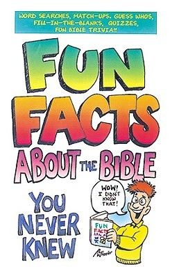 Fun Facts about the Bible by Robyn Martins