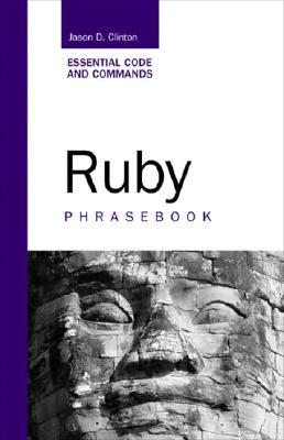Ruby Phrasebook by Jason D. Clinton