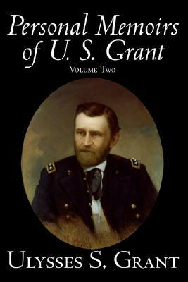 Personal Memoirs, Vol. 2 by Ulysses S. Grant