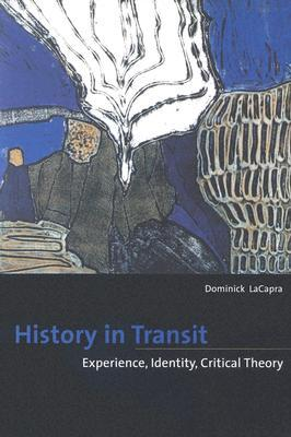 History in Transit by Dominick Lacapra