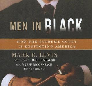 Men in Black by Mark R. Levin