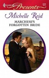 Marchese's Forgotten Bride (Harlequin Presents, #2899)